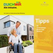 """Bild zeigt das Titelbild der Broschüre """"Tipps für barrierefreies Bauen und Wohnen"""""""